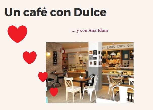 Un Café con Dulce.